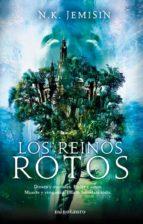 Los Reinos Rotos: Segunda parte de la trilogía de «El legado» (Fantasía)