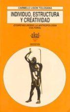 INDIVIDUO,ESTRUCTURA Y CREATIVIDAD: ETOPEYAS DESDE LA ANTROPOLOGI A CULTURAL