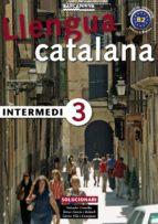 llengua catalana: intermedi 3: solucionari-salvador comelles-9788448920593