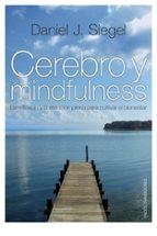 cerebro y mindfulness-daniel j. siegel-9788449324093