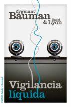 vigilancia líquida (ebook)-zygmunt bauman-9788449329593