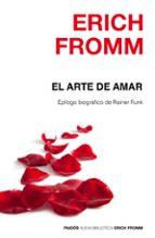 el arte de amar (epilogo de rainer funk) erich fromm 9788449331893