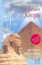 el faraon keops (tiempos de piramides 2) jose ignacio velasco 9788460996293