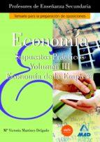 economia: profesores enseñanza secundaria: supuestos practicos (v ol. iii)-9788466540193