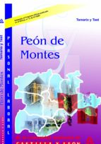 El libro de Peon de montes. junta de castilla y leon. temario y test autor VV.AA. DOC!