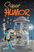 super humor superlopez nº 12: la brujula esdrujula 9788466643993