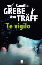te vigilo (ebook)-camilla grebe-asa traff-9788466646093