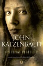 un final perfecto-john katzenbach-9788466652193