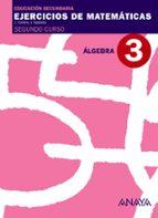 cuaderno 3 algebra 2º educacion secunaria matematicas primer cicl o-9788466769693