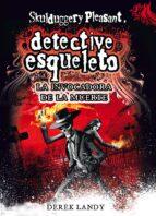 detective esqueleto 6: la invovadora de la muerte (skuldggery ple asant)-derek landy-9788467561593