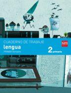 lengua 2º educacion primaria cuaderno 1º trimestre pauta savia 9788467578393