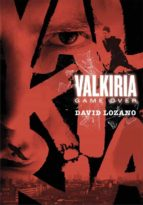 valkiria: game over-david lozano garbala-9788467590593