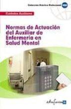 NORMAS DE ACTUACION DEL AUXILIAR DE ENFERMERIA EN SALUD MENTAL