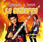 aprendo a tocar la guitarra 9788467722093