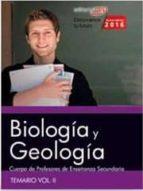 cuerpo de profesores de enseñanza secundaria. biología y geología. temario vol. ii. 9788468167893