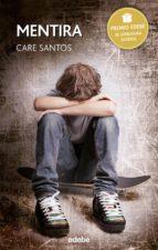 mentira - premio edebé juvenil 2015 (ebook)-care santos-9788468323893