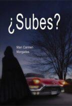 ¿subes? (ebook)-mari morgades carmen-9788468663593