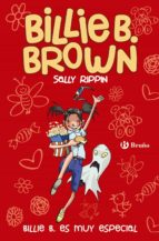 billie b. brown 10: billie b es muy especial-sally rippin-9788469622193