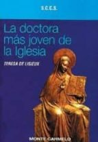 la doctora mas joven de la iglesia teresa de lisieux 9788472394193