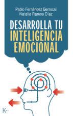 desarrolla tu inteligencia emocional (4ª ed.) pablo fernandez berrocal natalia ramos diaz 9788472457393