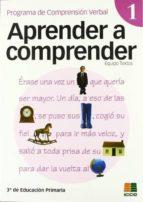 aprender a comprender 1 (3º educacion primaria) 9788472782693
