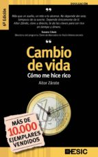CAMBIO DE VIDA. COMO ME HICE RICO (7ª ED)