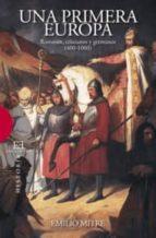 una primera europa: romanos, cristianos y germanos (400-1000)-emilio mitre fernandez-9788474909593