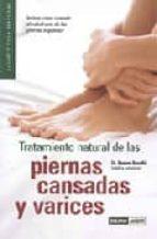 tratamiento natural de las piernas cansadas y varices-ramon rosello-9788475564593