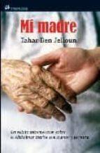 El libro de Mi madre autor TAHAR BEN JELLOUN PDF!