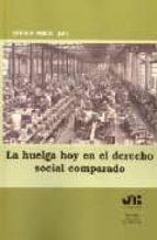 la huelga hoy en el derecho social comparado-9788476987193