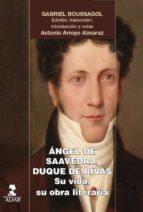 ángel de saavedra, duque de rivas (ebook)-gabriel boussagol-9788478987993