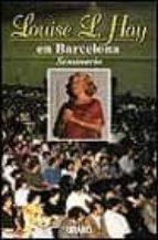 louise l.hay en barcelona seminario louise l. hay 9788479531393