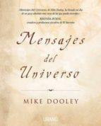 mensajes del universo: nuevas perspectivas de un viejo amigo-mike dooley-9788479536893