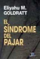 el sindrome del pajar-eliyahu m. goldratt-9788479781293