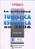 LA ACTIVIDAD TURISTICA ESPAÑOLA EN 2006