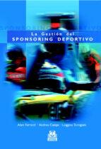 gestion del sponsoring deportivo alain claude ferrand luiggino torrigiani 9788480198493