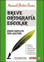 breve ortografia escolar manuel bustos sousa 9788480630993