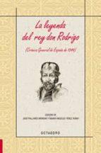 la leyenda del rey don rodrigo: cronica general de españa de 1344-9788480639293