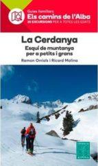 la cerdanya. esquí de muntanya per a petits i grans-ramon molina, ricard orriols-9788480907293