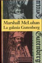 la galaxia gutenberg marshall mcluhan 9788481090093