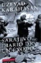 sarajevo: diario de un exodo dzevad karahasan 9788481094893