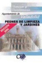 PEON DE LIMPIEZA Y JARDINES AYUNTAMIENTO DE VALLADOLID: TEMARIO Y CUESTIONARIO