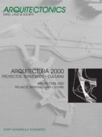 arquitectura 2000. proyectos, territorios y culturas (ebook)-josep muntañola thornberg-9788483019993