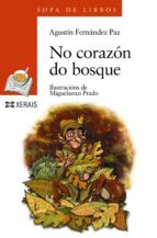 no corazon do bosque-agustin fernandez paz-9788483027493
