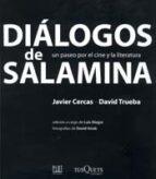 dialogos de salamina: un paseo por el cine y la literatura-javier cercas-david trueba-9788483108093