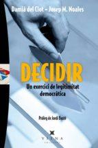decidir un exercici de legitimitat democratica-9788483307793