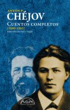 El libro de Cuentos completos (1880-1885) autor ANTON P. CHEJOV EPUB!