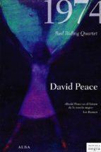 1974 david peace 9788484285793
