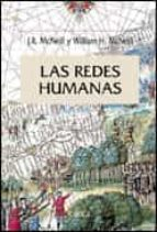 las redes humanas: una historia global del mundo-william h. mcneill-j.r. mcneill-9788484325093