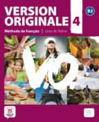 version originale 4 b2 libro del alumno + cd 9788484435693